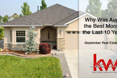 Why Was August the Best Month in the last 10 Plus Years - September Real Estate Stats