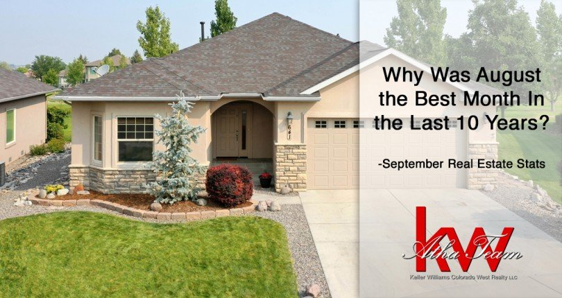 Why Was August the Best Month in the last 10 Years? – September Real Estate Stats