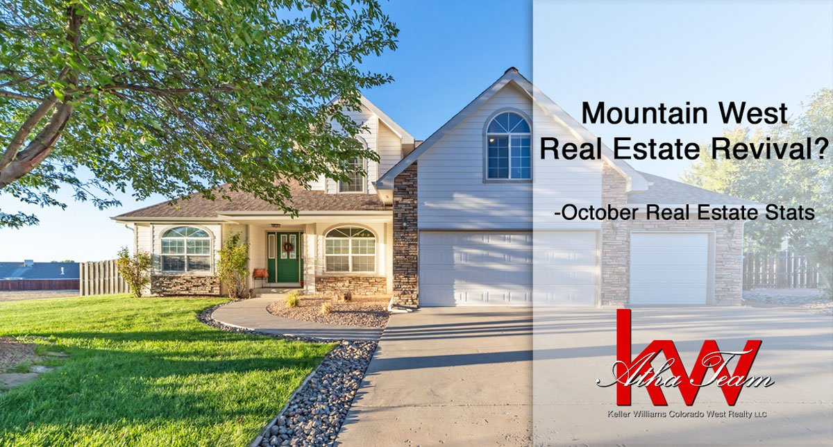 Mountain West Real Estate Revival? – October Real Estate Stats