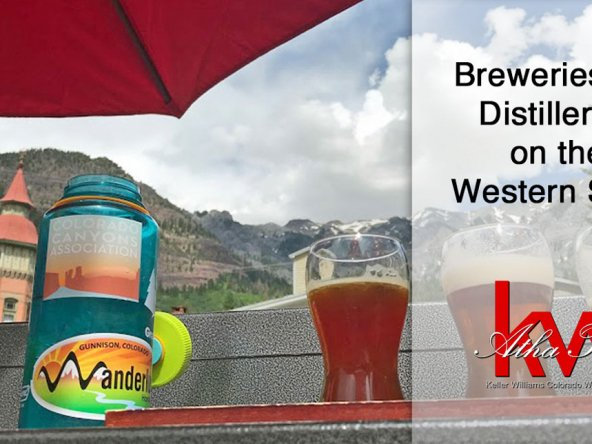 Breweries and Distilleries on the Western Slope - Atha Team Blog Montrose CO